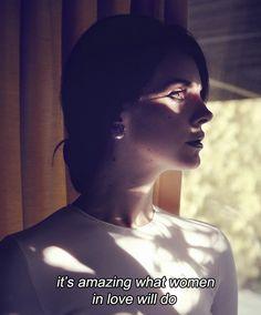 - Lana Del Rey -