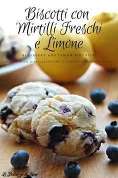 Blueberry and lemon biscuits – Recipes Biscotti Biscuits, Biscotti Cookies, Sweet Recipes, Snack Recipes, Snacks, Easy Recipes, Cake Mix Biscotti Recipe, Lemon Biscuits, Lemon Cake Mixes