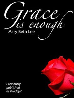Grace is Enough by Mary Beth Lee