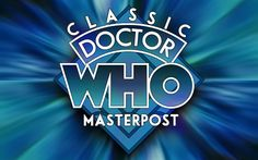 Links to EVERY Classic Doctor Who episode! YAYYY!!!!! :D