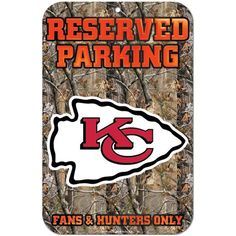 Kansas City Chiefs Real Tree Camo Reserved Parking Sign
