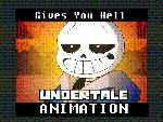 Gives you Hell (Undertale Animation) by s0s2