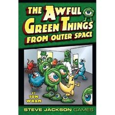 The Awful Green Things From Outer Space:  I love Steve Jackson's quirky games