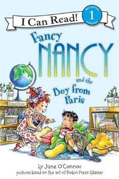 Fancy Nancy and the Boy from Paris (I Can Read Book 1) by Jane O'Connor, http://www.amazon.com/dp/0061236098/ref=cm_sw_r_pi_dp_CGTbrb09ZW8MZ