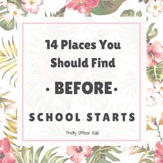 14 Places You Should Find Before School Starts | prettyofficerkidd