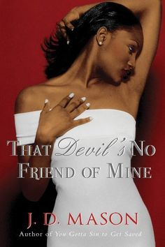 That Devil's No Friend of Mine by J. D. Mason, http://www.amazon.com/dp/B0062GM4DC/ref=cm_sw_r_pi_dp_YnC0rb1F5K3MC