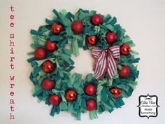 Cathie Filian: 101 Tees: Whip up a Festive Wreath with old Tees!