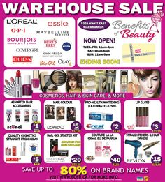 Benefits of Beauty Cosmetics Sale Savings of up to 80% off on a huge collection of cosmetics from brands such as L'Oreal, Bourjois, Maybelline, Covergirl, Bio-Oil and Burt's Bees just to name a few!