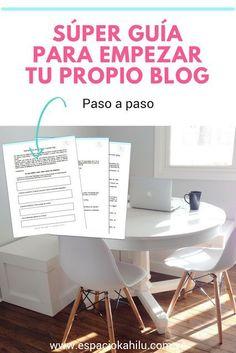 Guia definitiva para empezar tu propio blog hoy mismo + hojas de trabajo
