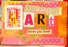 Art loves you back.  Mailart postcard by Rachel Mims rachelmims.blogspot.com
