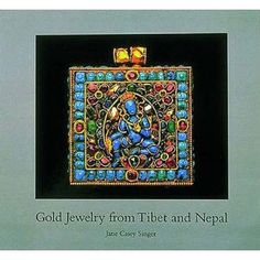 Gold Jewelry from Tibet and Nepal: Amazon.co.uk: Jane Casey Singer: Books