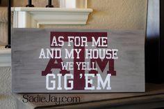 11in. by 24in. Texas A&M wood sign, As for me and my house we yell Gig 'Em on Etsy, $50.00