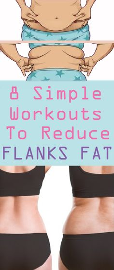 8 Simple Workouts to Reduce Flanks Fat – Crazywomens – – abdomen Reduce Belly Fat, Reduce Weight, Lose Belly Fat, Lose Fat, How To Lose Weight Fast, Lower Belly, Losing Weight, Weight Gain, Body Weight