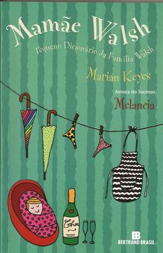 #Resenha: Mamãe Walsh - Marian Keyes