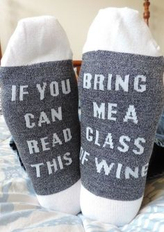"""""""If You Can Read This"""" Socks 