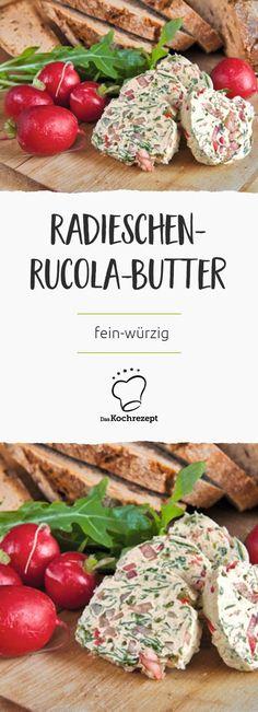 Kräuterbutter zum Baguette oder Grillfleisch war gestern. Wir haben ein super einfaches Rezept für eine fein-würzige Radieschen-Rucola-Butter, die in nur 20 Min. zubereitet ist.