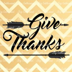 Give thanks SVG, Arrows Svg, Autumn Svg, Fall Svg, Thanksgiving SVG, Feathers…