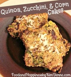 Quinoa, Zucchini, & Corn cakes. Easy recipe, great for a side dish or vegetarian meal.