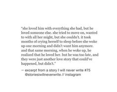 Sad Love Quotes : QUOTATION – Image : Quotes Of the day – Life Quote Excerpt from a story I'll never write Sharing is Caring Poem Quotes, True Quotes, Qoutes, Sad Love Quotes, Quotes To Live By, Clever Quotes, Pretty Words, Beautiful Words, Love Hurts
