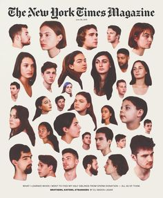 """The latest cover of What I learned when I went to find my half siblings from sperm donation – all 32 them.