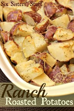 Ranch Roasted Potatoes- 2lbs red potatoes, quartered 1/4 cup vegetable or olive oil 1 (1 oz) packet dry Ranch dressing mix. Oven to 450, mix ranch mix and oil, coat potatoes with it, bake on baking sheet covered with foil for 35 mins or til potatoes are brown and crispy