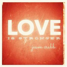 Love is Stronger!