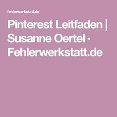 Pinterest Leitfaden | Susanne Oertel · Fehlerwerkstatt.de