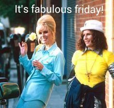 'It's that time of the week again sweeties.... IT'S FABULOUS FRIDAY! Have a fabulous weekend sweetie darlings :)'