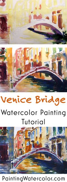 Painting a Venice Bridge watercolor painting tutorial by Jennifer Branch
