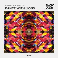Harvel B & Asalto - Dance With Lions [OUT NOW] by Swanky Tunes on SoundCloud