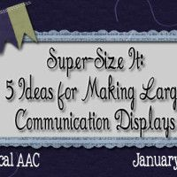 Super Size It: 5 Ideas for Making Large Communication Displays