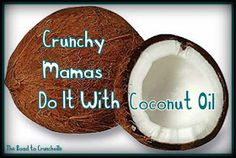 The Road to Crunchville: 35 Uses for Coconut Oil