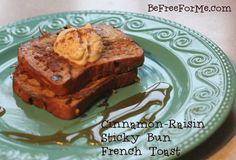 Gluten-Free Cinnamon Raisin Sticky Bun French Toast