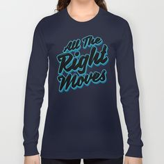 All The Right Chess Moves Long Sleeve T-shirt