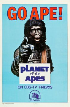 """"""" Go Ape! Planet of the Apes television show poster, 1974 """" Classic Tv, Classic Films, Classic Series, Pierre Boulle, Plant Of The Apes, Sanford And Son, Go Ape, The Rocky Horror Picture Show, Classic Movie Posters"""