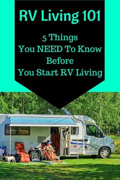RV Living 101   5 Things You NEED To Know Before You Start RV Living
