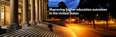 Improving higher education outcomes in the United States