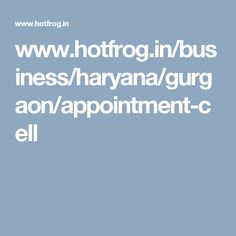 www.hotfrog.in/business/haryana/gurgaon/appointment-cell