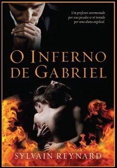 Resenha de O Inferno de Gabriel da Editora Arqueiro no Apaixonadas!!!  http://www.apaixonadasporlivros.com.br/o-inferno-de-gabriel-de-sylvain-reynard-resenha/