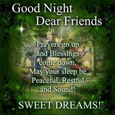 Sweet Dreams - Have a blessed evening!