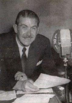 José Ferreyra Basso 1910-1984), periodista y locutor argentino, creador del programa EL OTRO LADO DE LAS COSAS, Radio EL MUNDO, Buenos Aires, década del 40.
