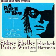 BEST SCORING-SUBSTANTIALLY ORIGINAL-NOMINEE: A Patch Of Blue