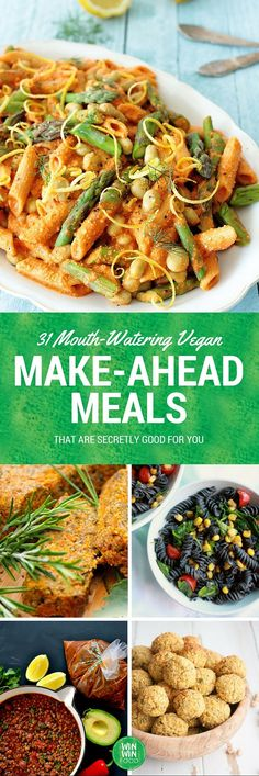 31 Mouth-Watering #Vegan Make-Ahead Meals That Are Secretly #Healthy | WIN-WINFOOD.com