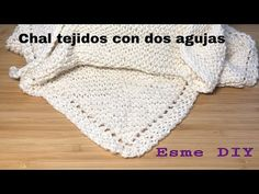 Chal tejidos a dos agujas súper fácil - YouTube Knitted Shawls, Crochet Shawl, Dress Sewing Patterns, Knitting Needles, Free Pattern, Make It Yourself, Hats, Youtube, Super Easy