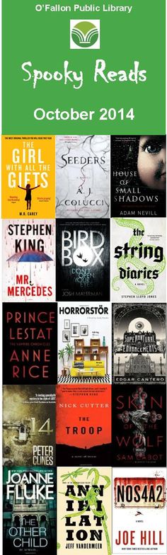 A suggested Halloween reading list from the O'Fallon Public Library.  http://ofpl.info/files/spookyreads2014.pdf