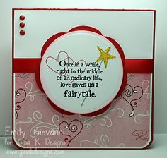 RETIREMENT SALE- Fairy Tales stamp set from Gina K Designs - on sale through 12/31/12. http://www.shop.ginakdesigns.com/category.sc?categoryId=97   - Card by Emily Giovanni