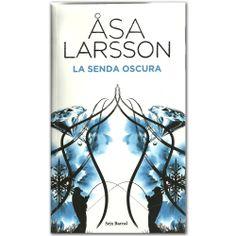 Libro La senda oscura -  Åsa Larsson  - Grupo Planeta  http://www.librosyeditores.com/tiendalemoine/3353-la-senda-oscura-9788432228810.html  Editores y distribuidores