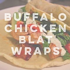 These delicious #paleo buffalo chicken BLAT wraps will become a family favorite in no time! #whole30 #healthy #meals