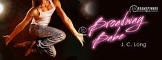 Broadway Babe (J.C. Long) - Guest Post