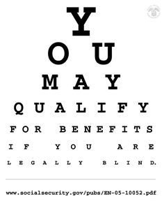 If you're #LegallyBlind, you may qualify for #SocialSecurity or #SSI benefits http://www.socialsecurity.gov/pubs/EN-05-10052.pdf